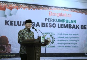 Gubernur Rohidin Ajak Keluarga Beso Lembak Bengkulu Jadi…